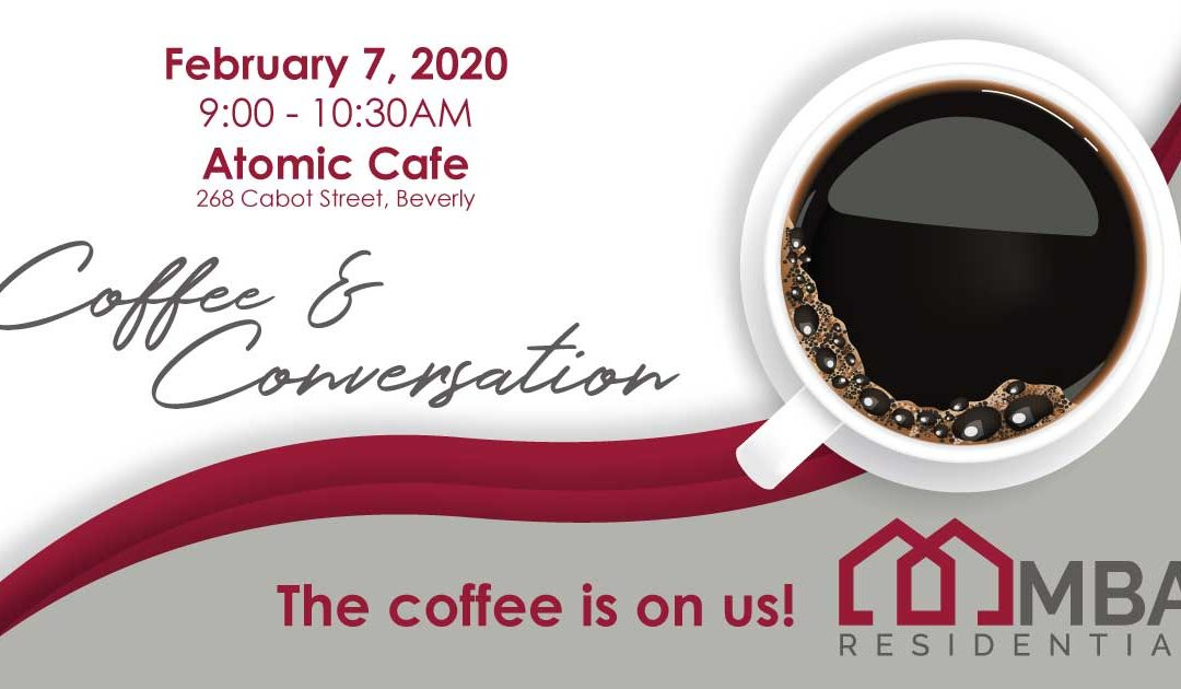 Join MBA Residential for Coffee & Conversation